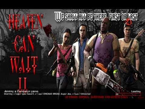 Left 4 Dead 2 - Heaven Can Wait 2 *Expert*