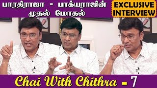 exclusive interview k bhagyaraj chai with chithra 7