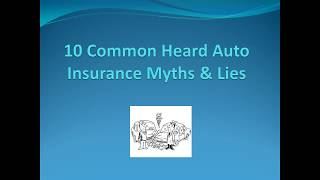 10 Most common Auto Insurance Myths/Lies you heard people say.