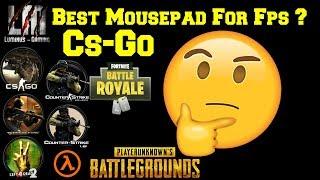 Best Mousepad Fps Game For aiming (CsGo - Fortnite - H1z1 - Pubg ... )