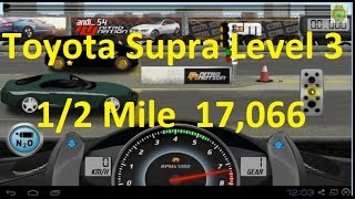 Drag Racing Toyota Supra Level 3 Tune 17,066 1/2 Mile
