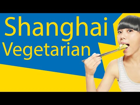 Vegetarian in Shanghai - Can You Survive? (The Complete Guide)