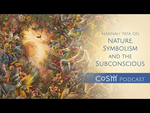 the-cosm-podcast:-hannah-yata-on-nature,-symbolism-and-the-subconscious