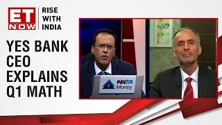 YES BANK Q1 Earnings | Ravneet Gill to ET NOW