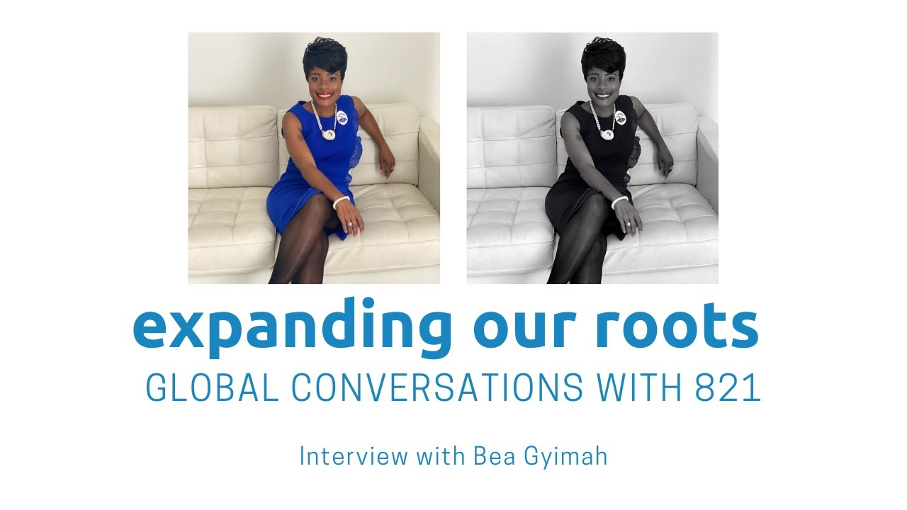Expanding Our Roots: Bea Gyimah