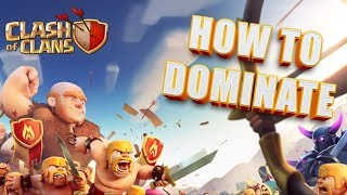 Clash of Clans - Top 15 Ways To DOMINATE The Game