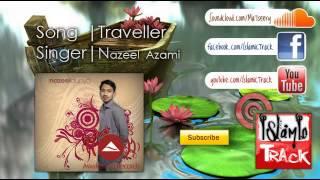 nasheed traveller nazeel azami