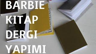 Video BARBİE KİTAP DERGİ YAPIMI download MP3, 3GP, MP4, WEBM, AVI, FLV November 2017
