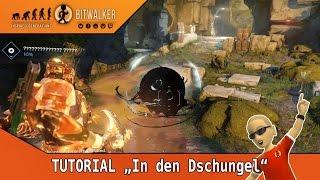 Destiny tutorial | in den dschungel | ger