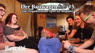 Best Of - Der Bauwagentalk #5 feat. NOA-Team