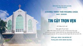 HTTL CẦN GIUỘC - Chương trình thờ phượng Chúa - 19/09/2021