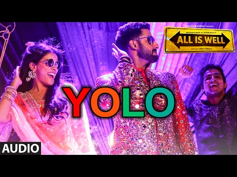 YOLO Full AUDIO Song | ShreeRaamachaandra | All Is Well | Dr Zeus | T-Series
