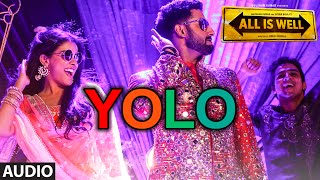 YOLO Full AUDIO Song | ShreeRaamachaandra | All Is Well | Dr Zeus | T-Series Mp3