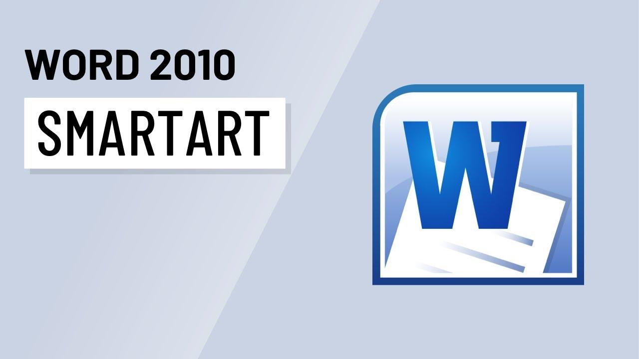 word 2010 smartart graphics