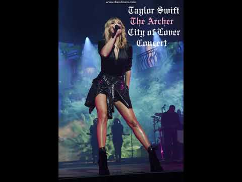 Taylor Swift - The Archer [City of Lover concert]