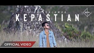 VICKY SALAMOR - Kepastian (Official Music Video)