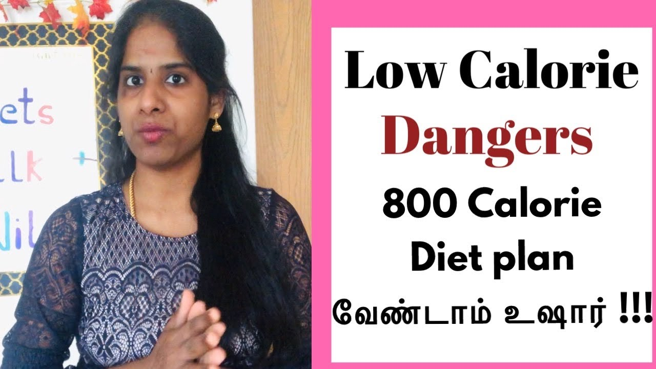 Day 22 Dangers Of Eating Low Calorie Diet Plans Tamil Weight Loss Tips Which Diet Plan To Eat Sam S Health And Fitness