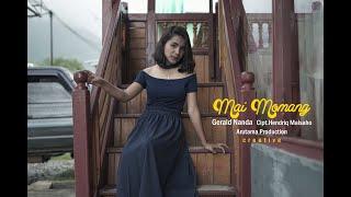 Download lagu Mai Momang - Gerald Nanda Cipt.Hendriq Malsaho     #ARUTAMAPRODUCTION