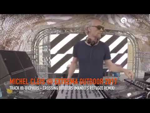 Michel Cleis @ Extrema Outdoor 2017 playing Diephuis - Crossing Borders (Manoo's Refugee Remix)