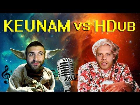 Keunam vs HDub - Haciendo voces.