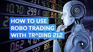 How to Use Robo Trading with Trading 212
