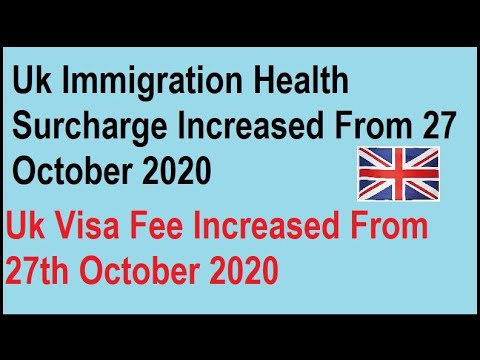 Uk Immigration Health Surcharge Increased From 27th October 2020 | Uk IHS Fee Increased | Vfs Global