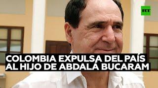 Colombia expulsa del país al hijo del expresidente ecuatoriano Abdalá Bucaram
