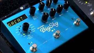 Strymon BigSky - Introduction