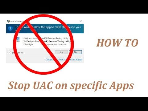 Turn off UAC prompts on specific Apps - Windows 10