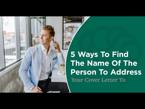 5 Ways To Find The Name Of The Person To Address Your Cover ...