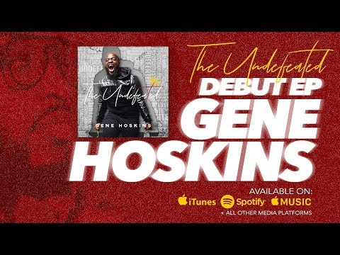 Gene Hoskins - The Undefeated (Official Music Video)