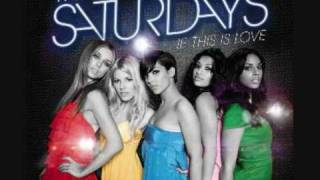 The Saturdays - Just can't get enough wi...