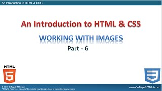 HT11002-06 - An Introduction to HTML - Part-6