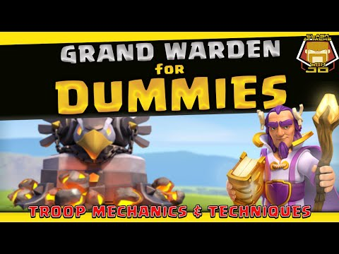How To Use The Grand Warden | Basics Guide And Pro Tips | Clash Of Clans