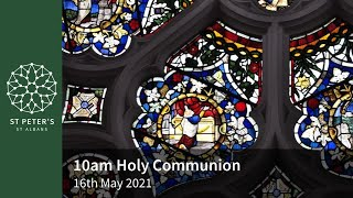 St Peter's Morning Worship - 10am, 16th May 2021