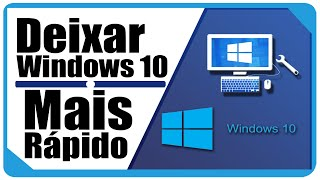 Como Deixar o Windows 10 Mais Rápido SEM PROGRAMAS 2016