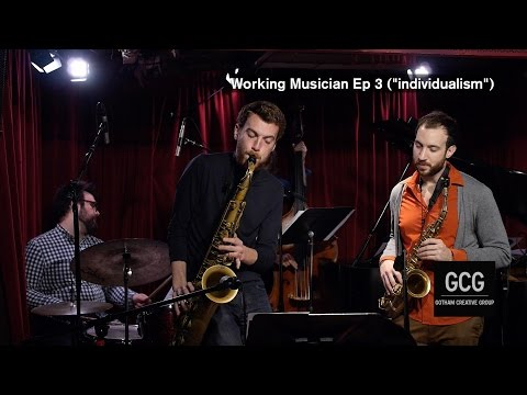 "Working Musician Ep 3 ""individualism"""