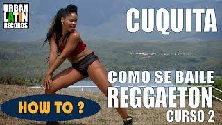 HOW TO DANCE REGGAETON & PERREO