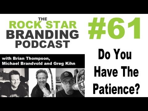 How Much Time & Patience Do You Need to Allow a New Brand to Grow on Rock Star Branding