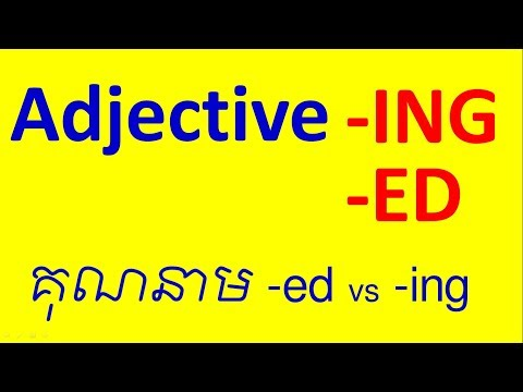Adjective end with  ED vs  ING / English Grammar / Socheat Thin