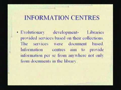 Libraries and Information Centres - Their Role in Information Society