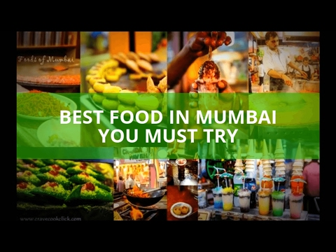 BEST FOOD IN MUMBAI YOU MUST TRY | STREET FOOD | TOP 10 PLACES TO EAT IN MUMBAI