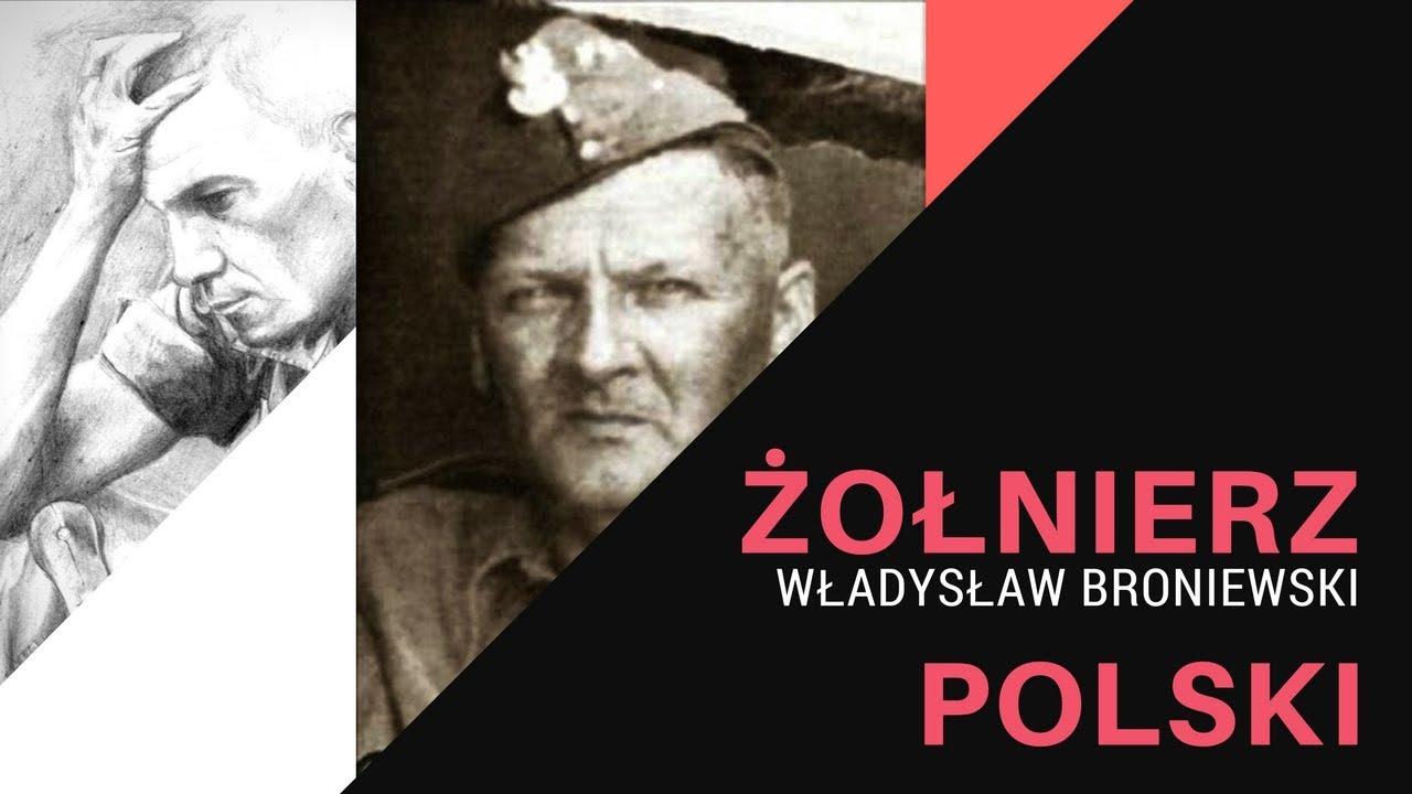 żołnierz Polski Władysław Broniewski Youtube