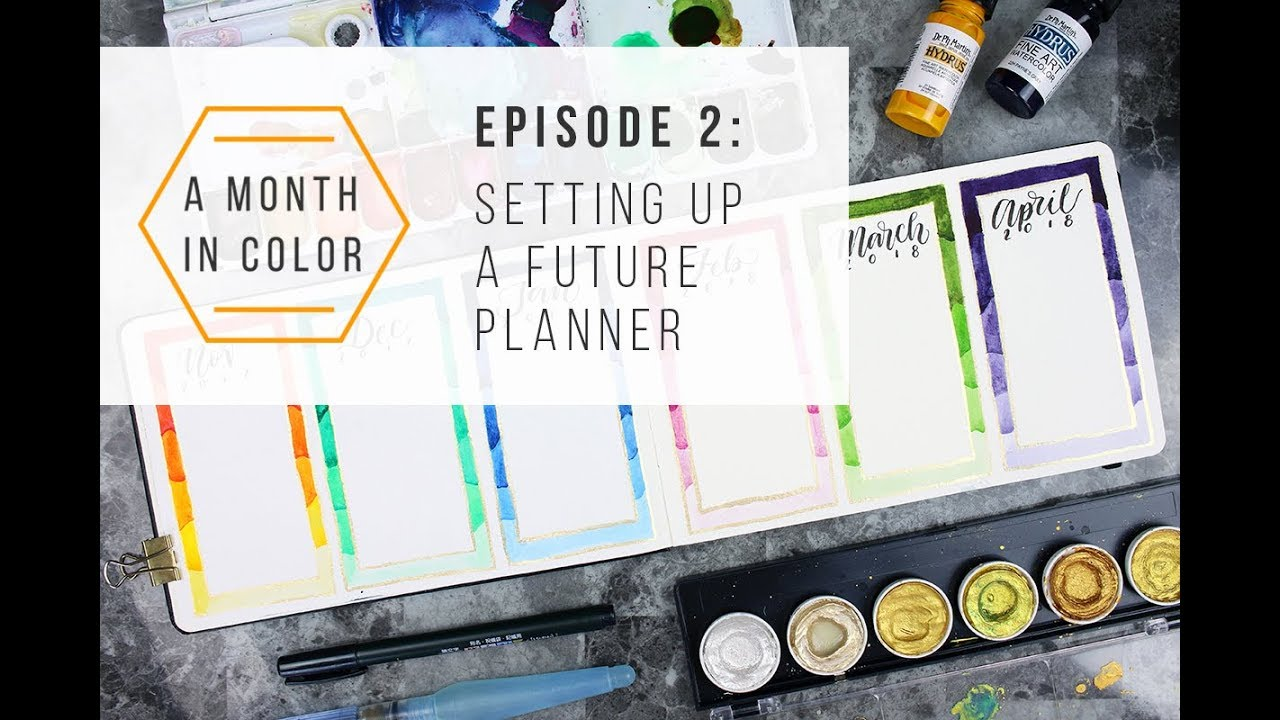 A Month In Color Episode 2 Setting Up A Future Planner Youtube