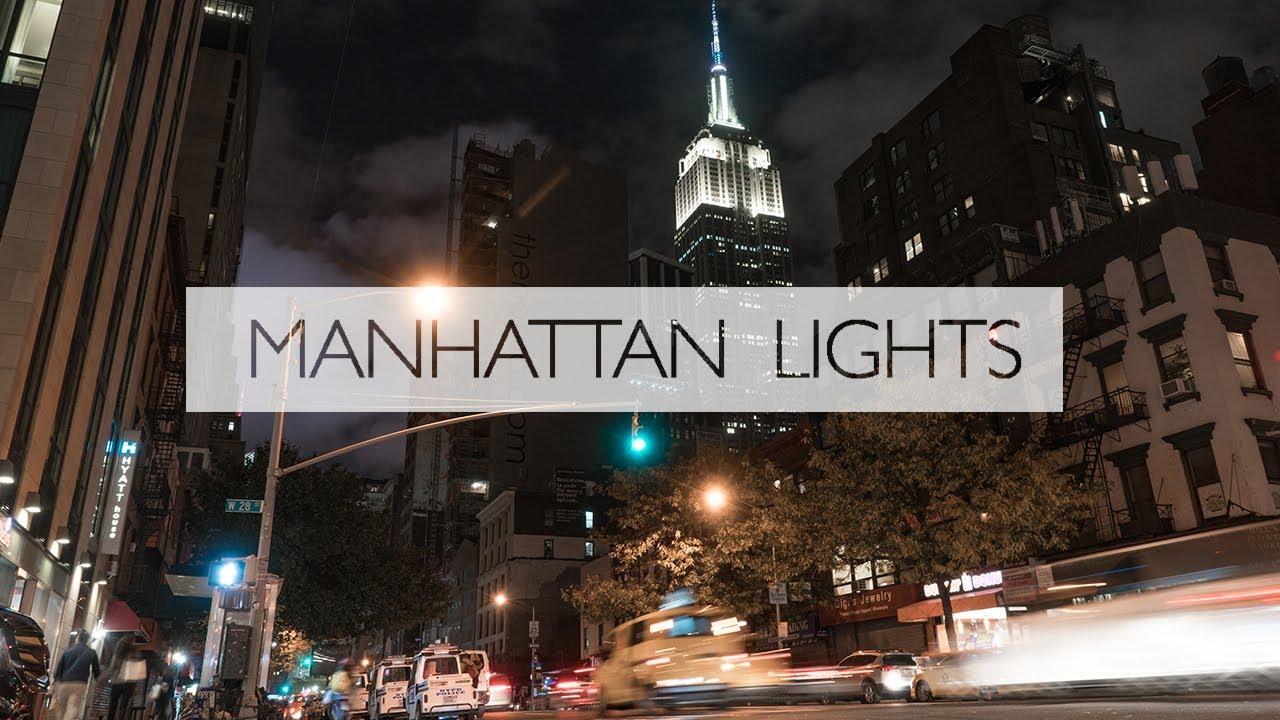 Manhattan Lights A New York Time Lapse