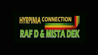 Jam Room Artist Corner Hyrpinia Connection/Ralf D &  Mista Dek (Hyrpinia)