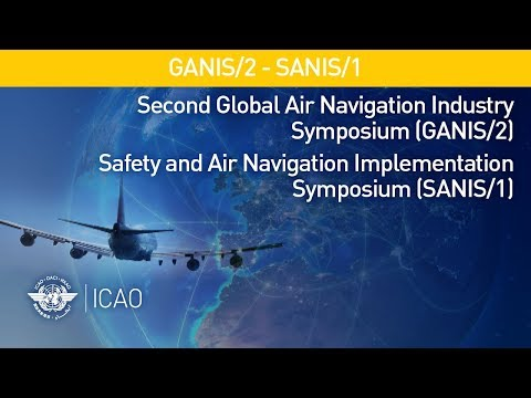 #AirNavWeek - Air Navigation & Safety challenges, Global Air Navigation Plan, Global Air Safety Plan
