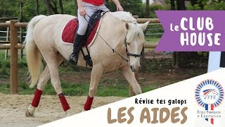 Le Club House : 🎖RÉVISE TES GALOPS 🎖 I Les Aides