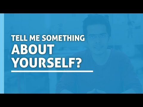 Tell Me Something About Yourself