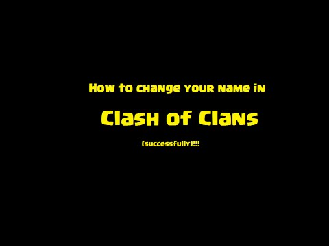 How to: Change your name in Clash of Clans (successfully)!